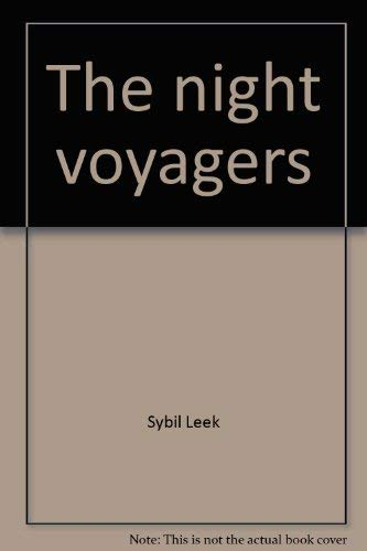 The Night Voyagers: You and Your Dreams