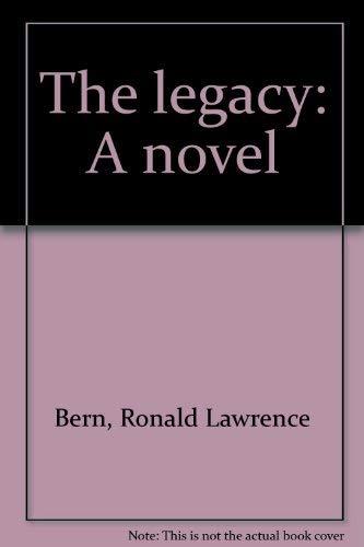 9780884051169: The legacy: A novel
