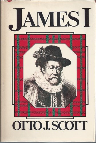 James 1: The Fool as King (Volume One The Sacred Fool Quartet): Scott, Otto J.