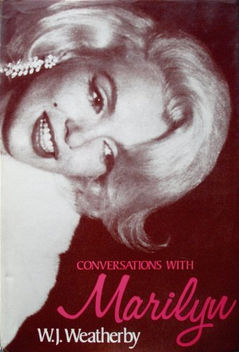 9780884051480: Conversations with Marilyn / W. J. Weatherby