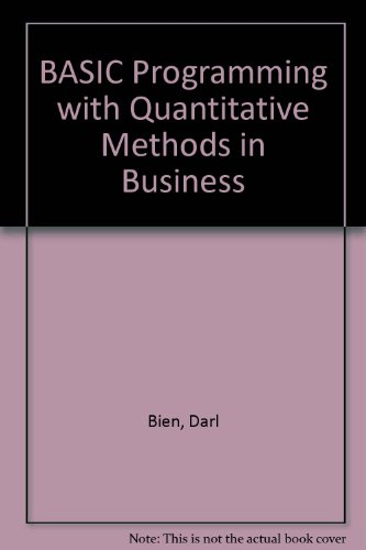 BASIC Programming with Quantitative Methods in Business: Bien, Darl; Cook, Gregory A.
