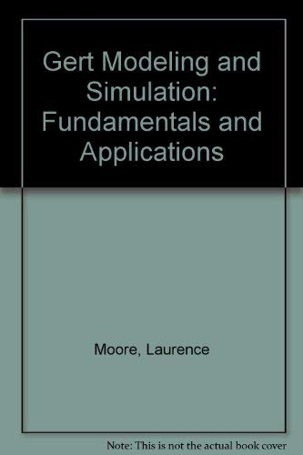 9780884053286: Gert Modeling and Simulation: Fundamentals and Applications (Petrocelli/Charter modern decision analysis series)