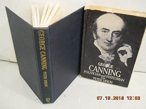 George Canning: Politician and Statesman