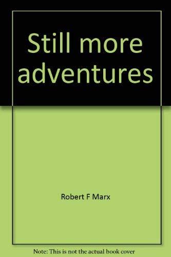 Still more adventures: Marx, Robert F