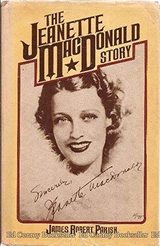 The Jeanette MacDonald story (0884053601) by James Robert Parish
