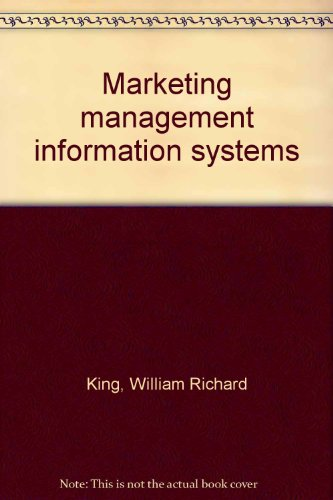 Marketing management information systems: William Richard King