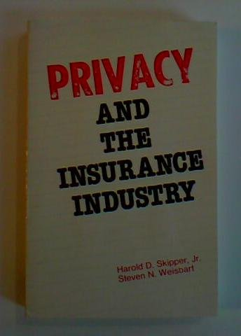 9780884061236: Privacy and the Insurance Industry (RESEARCH MONOGRAPH (GEORGIA STATE UNIVERSITY COLLEGE OF BUSINESS ADMINISTRATION))