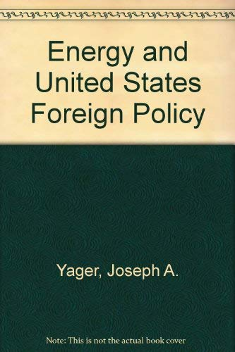 Energy and U.S. Foreign Policy