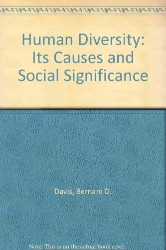 9780884100478: Human Diversity: Its Causes and Social Significance