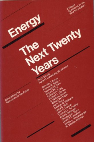 9780884100942: Energy: The Next Twenty Years