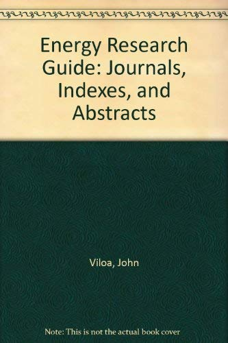 9780884100973: Energy Research Guide: Journals, Indexes, and Abstracts