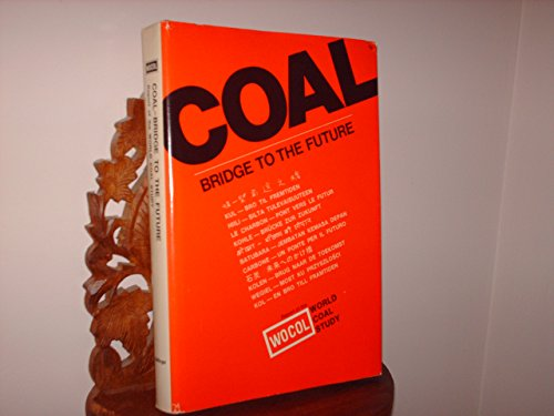 Coal: Bridge to the Future
