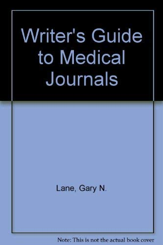 Writer's guide to medical journals: Nancy D Lane
