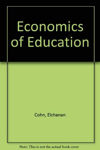The Economics of Education (Revised Edition)