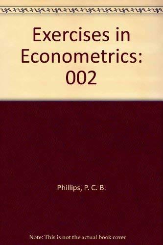 9780884101871: 002: Exercises in Econometrics