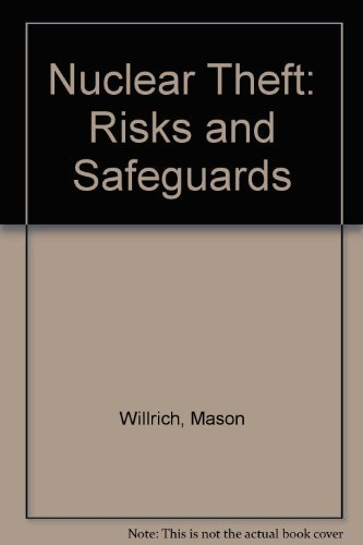9780884102076: Nuclear Theft: Risks and Safeguards