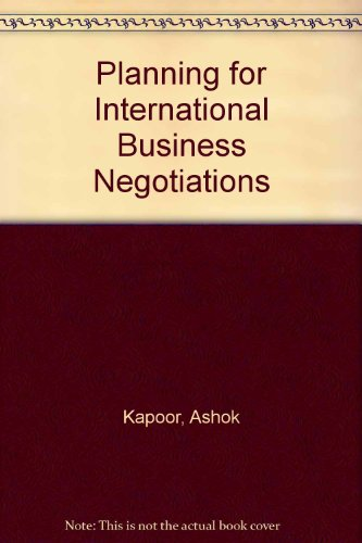 9780884102731: Planning for International Business Negotiations