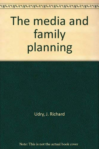Media and Family Planning: Udry, J.Richard
