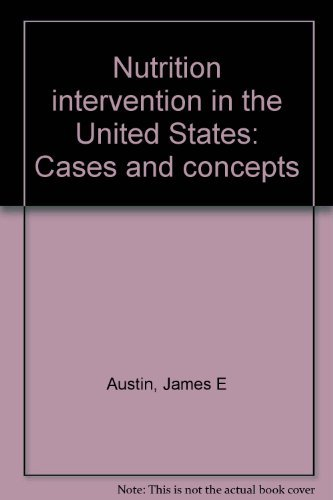9780884103707: Nutrition intervention in the United States: Cases and concepts