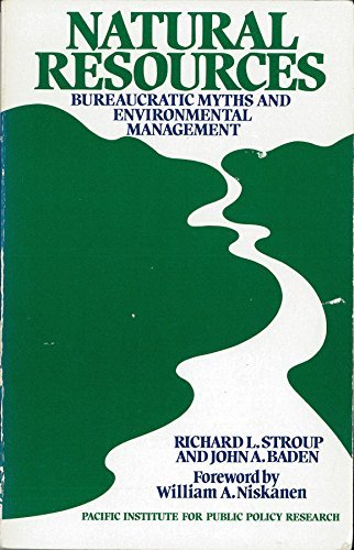 Natural Resources: Bureaucratic Myths and Environmental Management