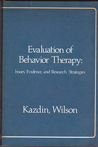 9780884105206: Evaluation of Behaviour Therapy: Issues, Evidence and Research Strategies