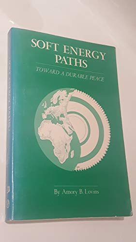 9780884106142: Soft Energy Paths: Toward a Durable Peace