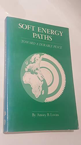 9780884106142: Soft Energy Paths: Toward a Durable Peace