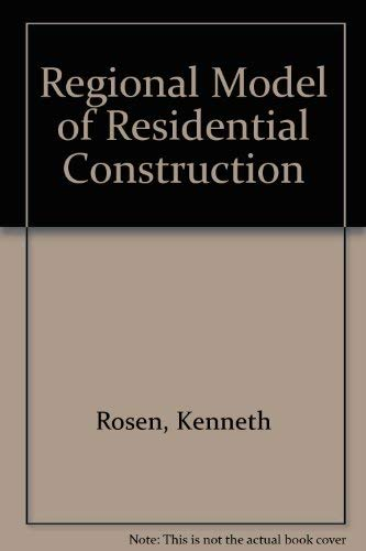 Regional Model of Residential Construction: Kenneth Rosen