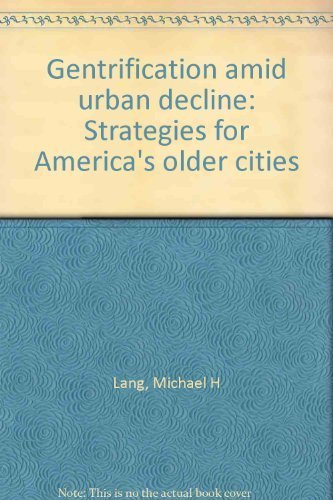 9780884106975: Gentrification amid urban decline: Strategies for America's older cities