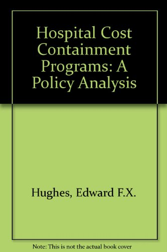 9780884107057: Hospital Cost Containment Programs: A Policy Analysis