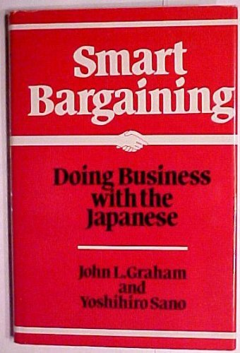 9780884107293: Smart Bargaining: Doing Business with the Japanese