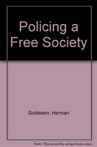 9780884107842: Policing a Free Society