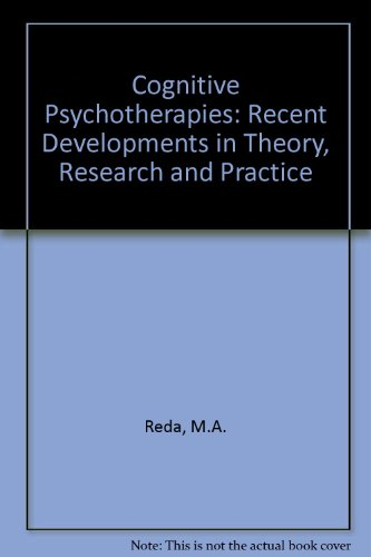 Cognitive Psychotherapies: Recent Developments in Theory, Research and Practice: Reda, M.A., ...