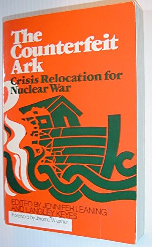 The Counterfeit Ark : Crisis Relocation for: Jennifer & Keyes,