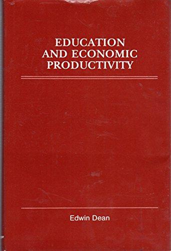 Education and Economic Productivity: Edwin Dean
