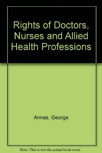 9780884109921: Rights of Doctors, Nurses and Allied Health Professions