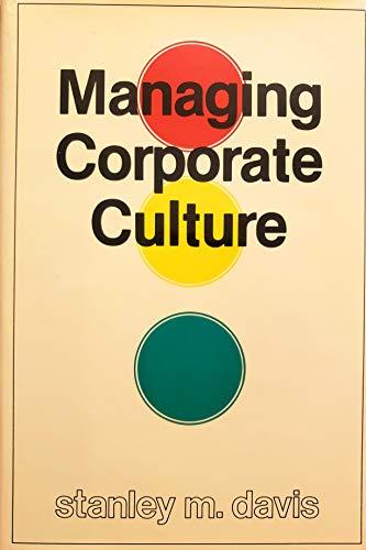 9780884109976: Managing Corporate Culture
