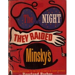 9780884110972: The Night They Raided Minsky's