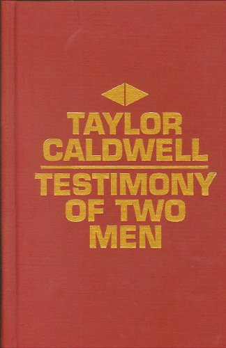 Testimony of Two Men: Taylor Caldwell