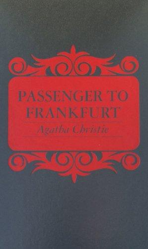 9780884113843: Passenger to Frankfurt