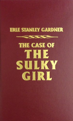 9780884114024: The Case of the Sulky Girl