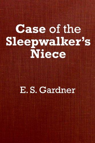 The Case of the Sleepwalker's Niece (9780884114086) by Erle Stanley Gardner