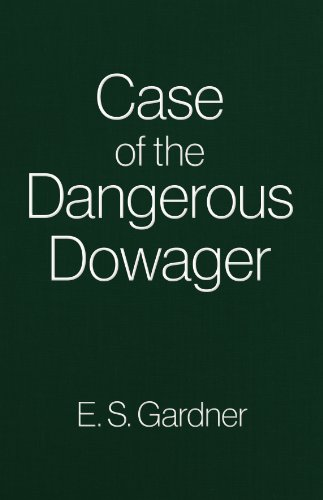9780884114109: The Case of the Dangerous Dowager