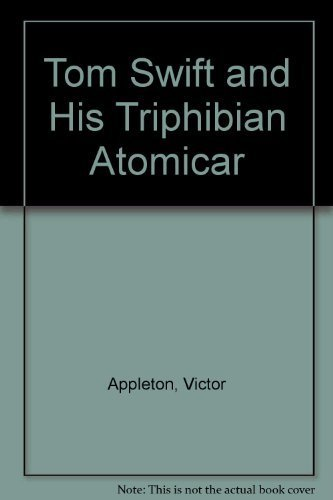 9780884114598: Tom Swift and His Triphibian Atomicar