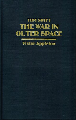 9780884114659: Tom Swift: The War in Outer Space