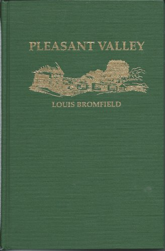 Pleasant Valley by Louis Bromfield (1976, Hardcover, Reprint): Louis Bromfield