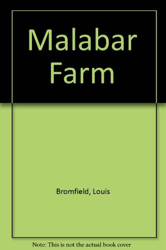 Malabar Farm: Louis Bromfield
