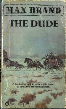 The Dude (9780884115199) by Max Brand; Frederick Schiller Faust