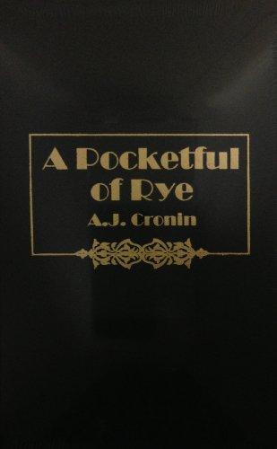 Pocketful of Rye: A. J. Cronin