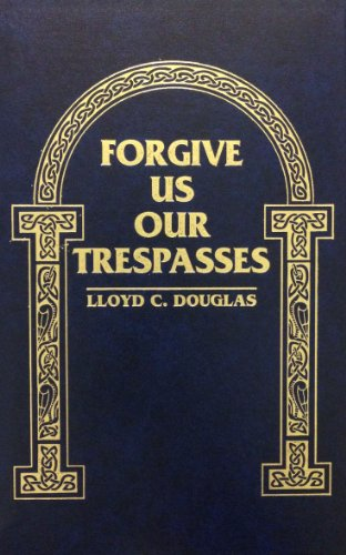 9780884115366: Forgive Us Our Trespasses